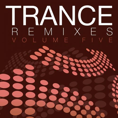 Album Art - Trance Remixes - Volume Five