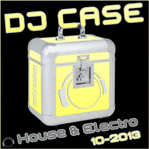 Album Art - DJ Case House & Electro 10-2013