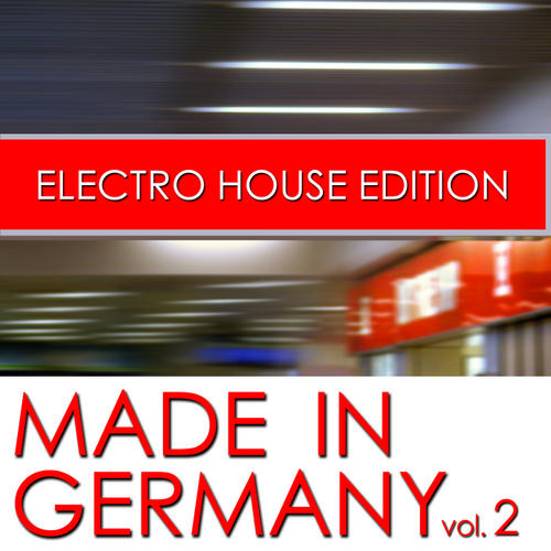 Album Art - Made In Germany - Electro House Edition Volume 2
