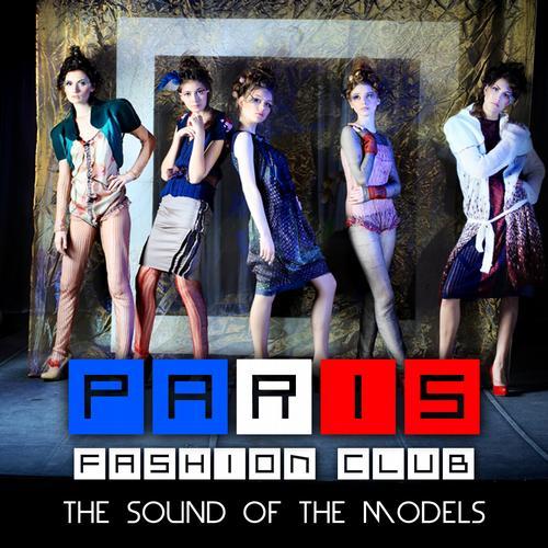 Album Art - Paris Fashion Club - The Sound Of The Models