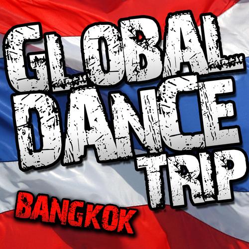 Album Art - Global Dance Trip Bangkok