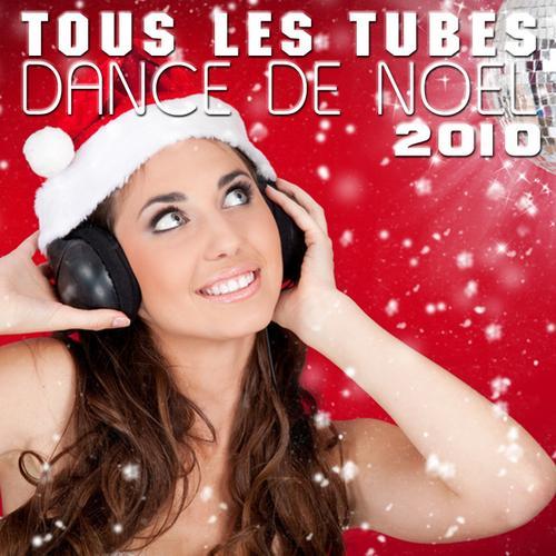 Album Art - Tous Les Tubes Dance De Noel 2010