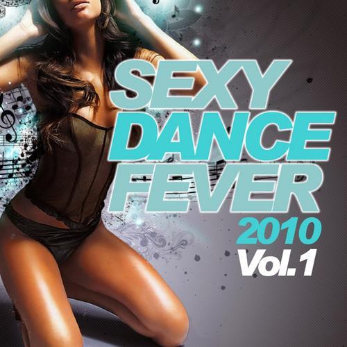 Album Art - Sexy Dance Fever 2010, Volume 1