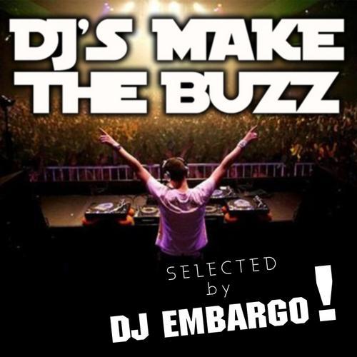 Album Art - DJ's Make The Buzz (Selected by DJ Embargo)