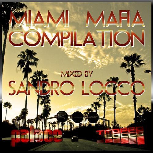 Album Art - Miami Mafia Compilation (Mixed By Sandro Locco)