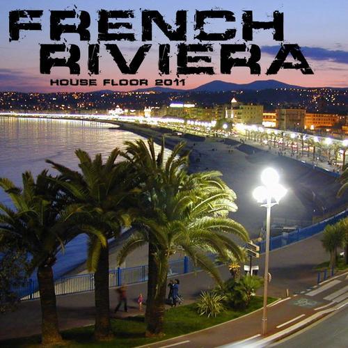 Album Art - French Riviera House Floor 2011