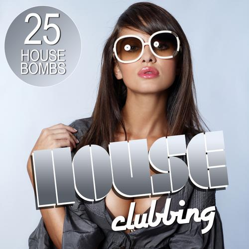 Album Art - House Clubbing (25 House Bombs)