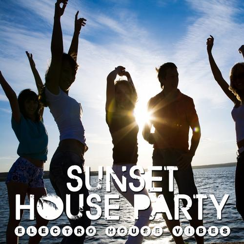 Album Art - Sunset House Party (Electro House Vibes)
