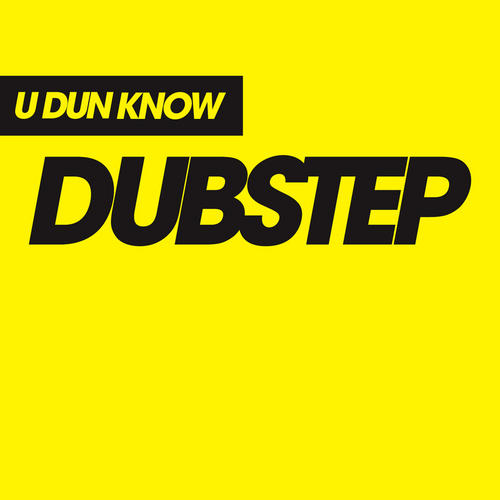Album Art - U Dun Know Dubstep
