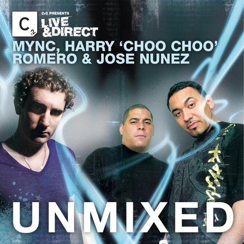 Album Art - Cr2 Presents LIVE & DIRECT - MYNC, Harry Choo Choo Romero & Jose Nunez Unmixed