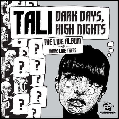 Album Art - Tali, Dark Days, High Nights, The Live Album With More Like Trees