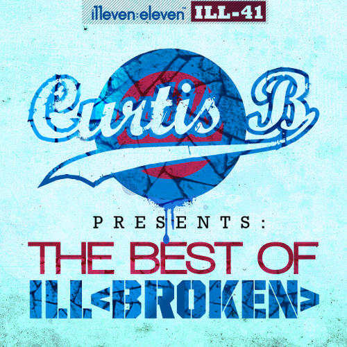 Album Art - Curtis B Presents - Best Of ILL <Broken>
