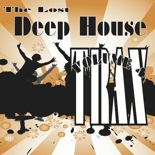 Lost Deep House Trax Volume Four Album
