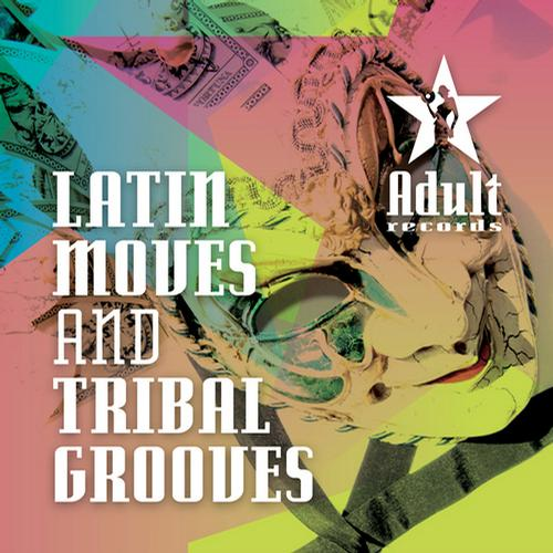 Album Art - Latin Moves And Tribal Grooves
