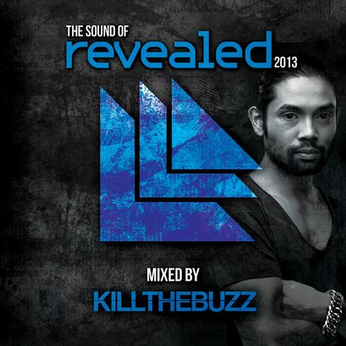 Album Art - The Sound Of Revealed 2013 - Mixed By Kill The Buzz