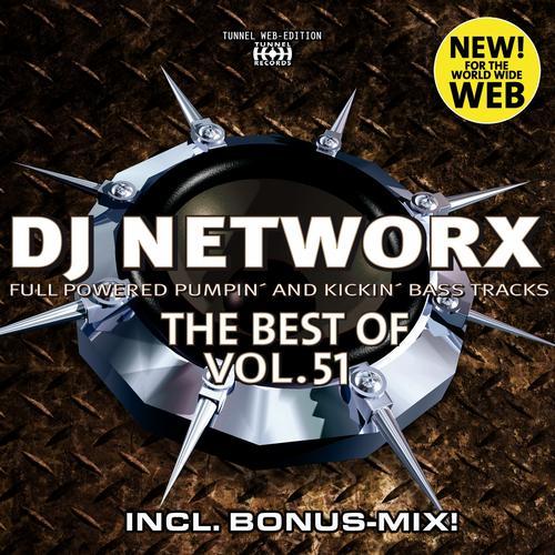 Album Art - DJ Networx, The Best Of, Vol. 51 (Full Powered Pumpin' And Kickin' Bass Tracks)