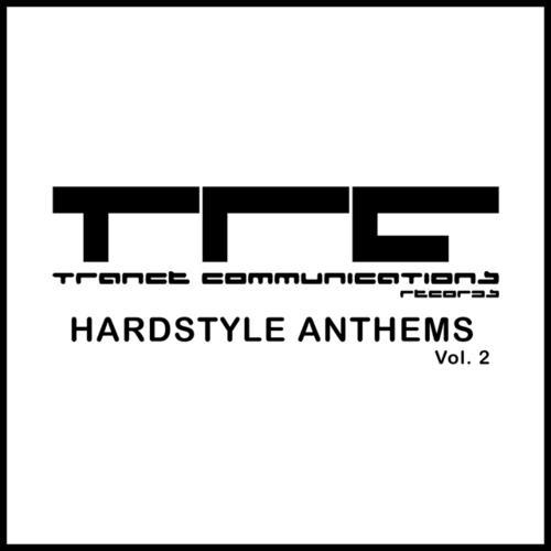 Album Art - Trance Communications Hardstyle Anthems Volume 2