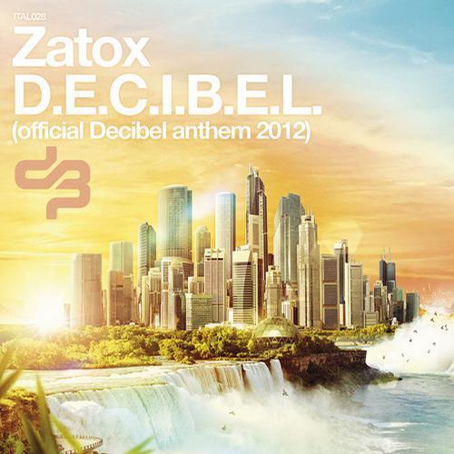 Album Art - official Decibel anthem 2012 - Italian Hardstyle 028
