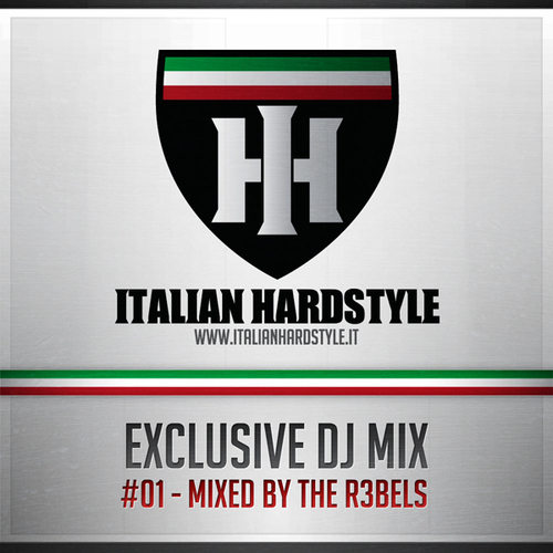 Album Art - Italian Hardstyle DJ Session #01 - Mixed By The R3bels