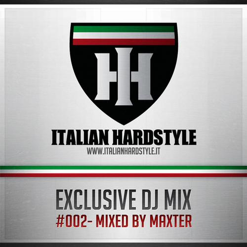 Album Art - Italian Hardstyle DJ Session 002 - Mixed By Maxter