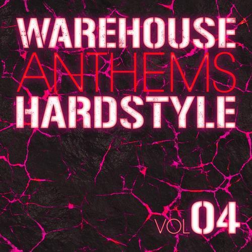 Album Art - Warehouse Anthems: Hardstyle Vol. 4