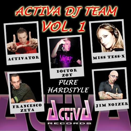 Album Art - Activa DJ Team, Vol. 1: Pure Hardstyle