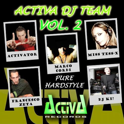 Album Art - Activa Dj Team, Vol. 2: Pure Hardstyle