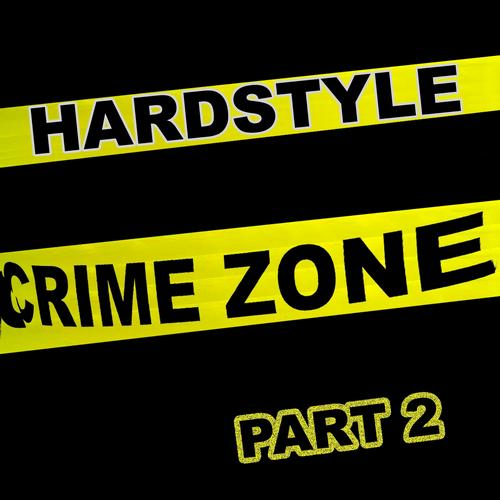 Album Art - Hardstyle Crime Zone, Part. 2