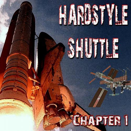 Album Art - Hardstyle Shuttle, Chapter 1