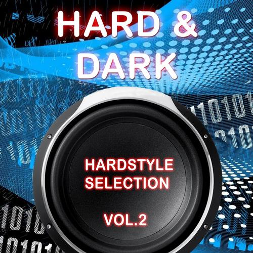 Album Art - Hard & Dark Hardstyle Selection, Vol. 2 (Vol. 2)