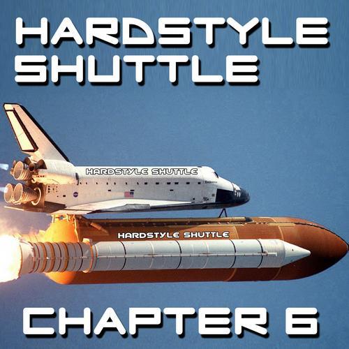 Album Art - Hardstyle Shuttle, Chapter 6