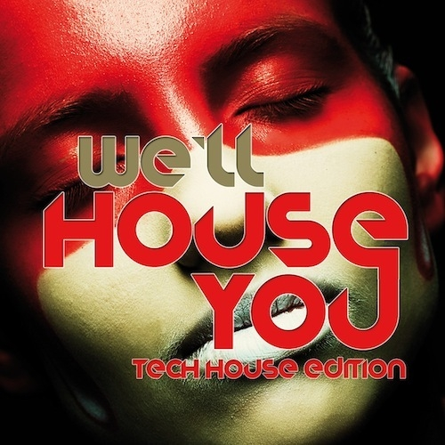Album Art - We'll House You - Tech House Edition