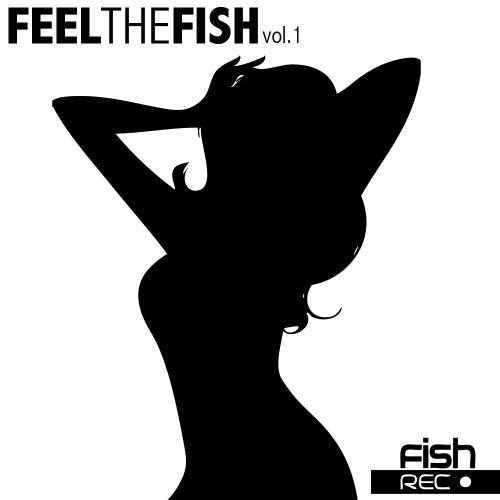 Album Art - Feel The Fish Vol. 1