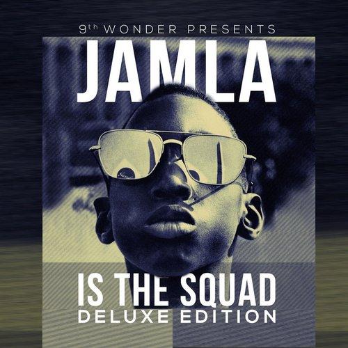 9th Wonder Presents: Jamla Is The Squad (Deluxe Edition) Album Art