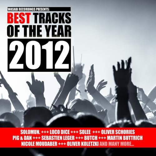 Album Art - Best Tracks of the Year 2012 - Presented By Wasabi Recordings