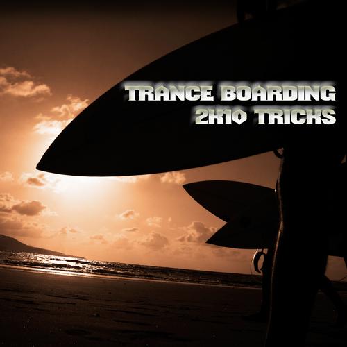 Trance Boarding - 2K10 Tricks Album