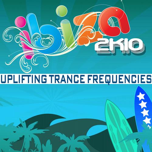 Album Art - Ibiza 2k10 Uplifting Trance Frequencies