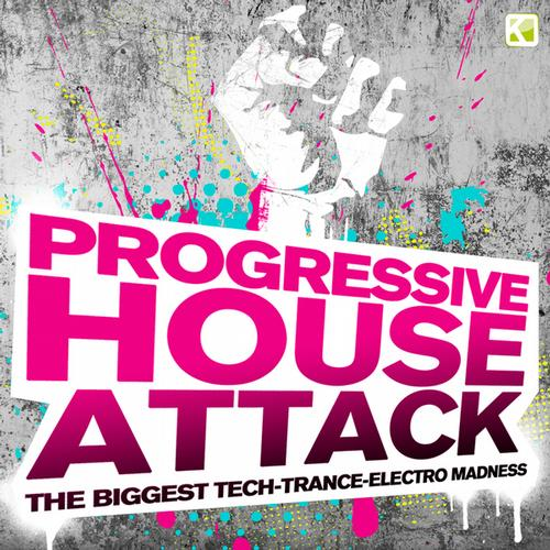 Album Art - Progressive House Attack - The Biggest Tech-Trance-Electro Madness