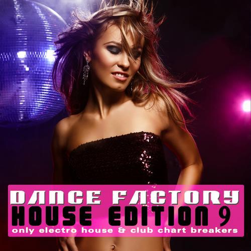 Album Art - Dance Factory - House Edition, Vol. 9