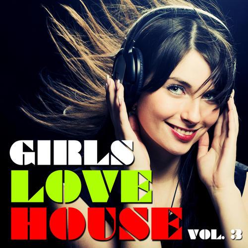 Album Art - Girls Love House Volume 3