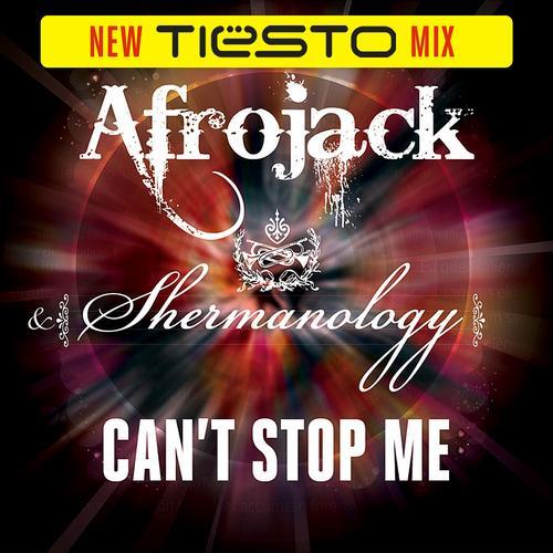 Album Art - Can't Stop Me (Tiesto Mix)