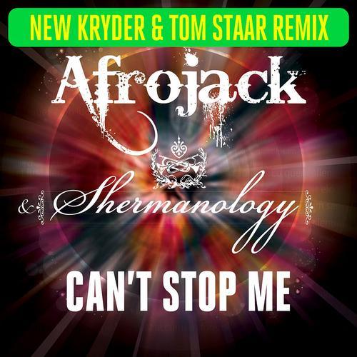 Album Art - Can't Stop Me (Kryder & Tom Staar Remix)