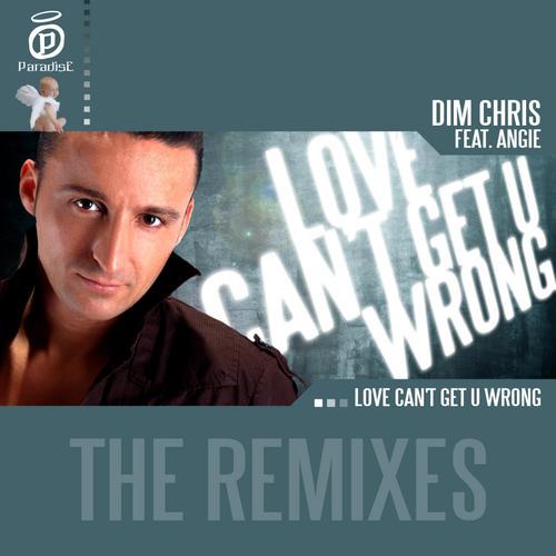 Album Art - Love Can't Get U Wrong The Remixes