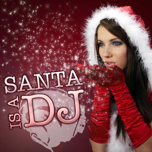Album Art - Santa Is A DJ