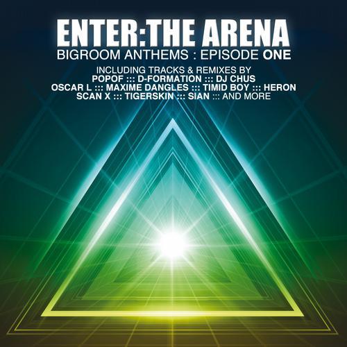 Album Art - Enter the Arena - Bigroom Anthems, Episode One
