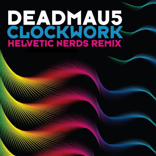 Album Art - Clockwork (Helvetic Nerds Remix)