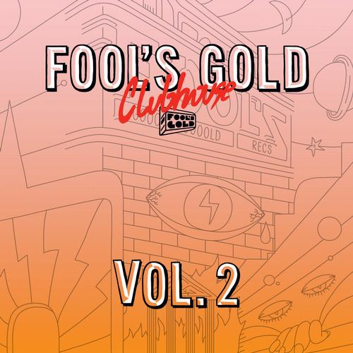 Album Art - Fool's Gold Clubhouse Vol. 2