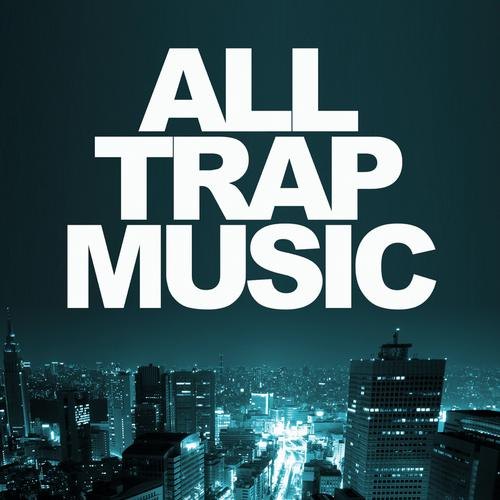 Album Art - All Trap Music