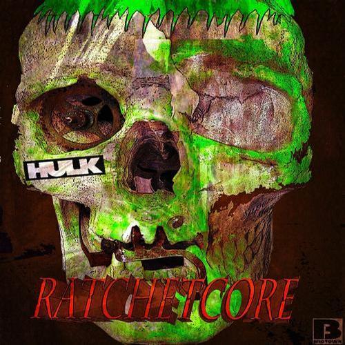 Ratchetcore Album Art