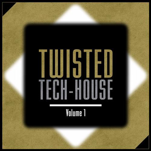 Album Art - Twisted Tech-House - Volume 1